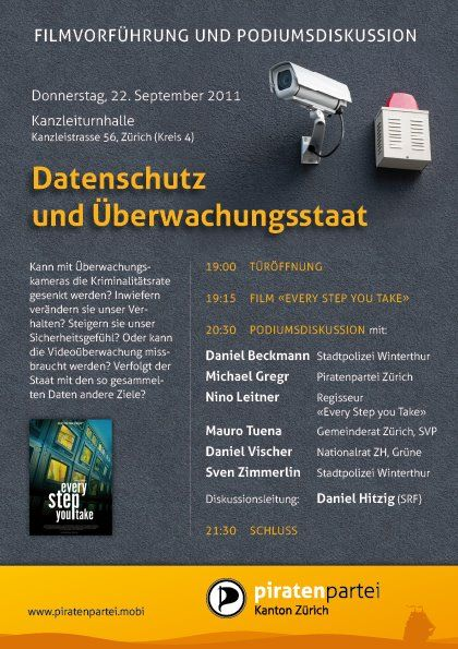 """Zürich: Screening of """"Every Step You Take"""" & panel discussion on """"data protection & the surveillance state"""" TODAY"""